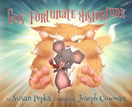Cover of Gus' Fortunate Misfortune which features an illustration of a cat chasing a mouse
