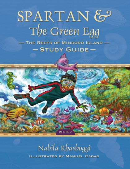 Spartan and The Green Egg: The Reefs of Mindoro Islands Study Guide Book 2 Nabila K Illustrated by Maunel Cadag, Book Cover