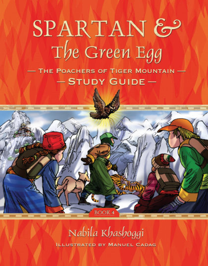 Spartan and the Green Egg, Book 4: Poachers of Tiger Mountain Study Guide Nabila Khashoggi Illustrated by Manuel Cadag, book cover